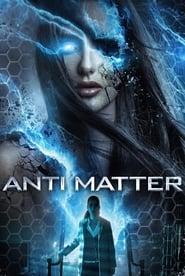 Anti Matter (2016) Hindi Dubbed