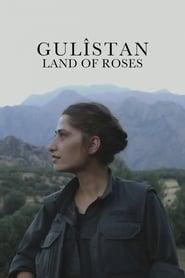 Gulîstan, Land of Roses (2016)