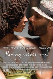 Things Never Said : The Movie | Watch Movies Online