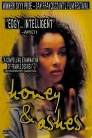 Honey and Ashes movie