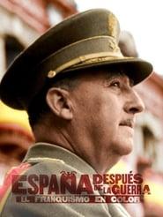 España después de la guerra: el franquismo en color 2019