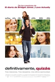 Definitivamente tal vez (2008) | Definitely, Maybe