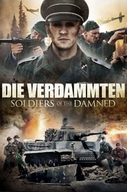 Die Verdammten – Soldiers Of The Damned Stream german