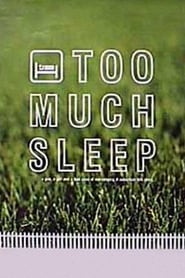 Poster for Too Much Sleep