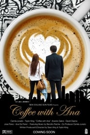 Coffee with Ana (2017) Full Movie