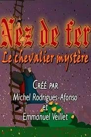 Nez de fer - le chevalier mystère 2001