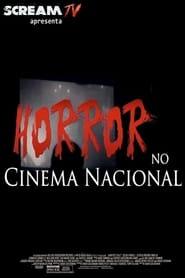 Horror no Cinema Nacional 2016