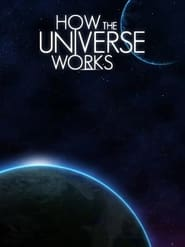 How the Universe Works - Season 9 poster