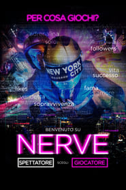 Guarda Nerve Streaming su Tantifilm