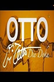 مشاهدة فيلم Otto – Die Doku مترجم