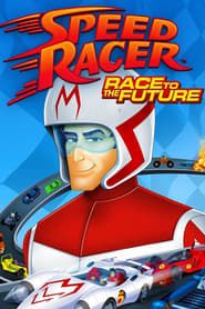 Speed Racer Race to the Future