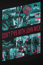 Poster Don't F*#% With John Wick 2015
