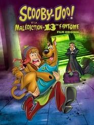 Scooby-Doo ! et la malédiction du 13eme fantôme streaming vf