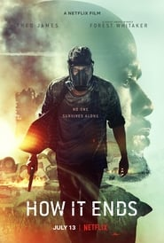 How It Ends (2018) Watch Online Free
