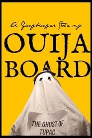 A Gangbanger Stole My Ouija Board