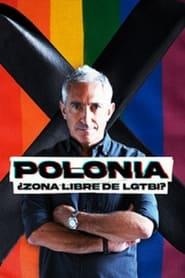 مترجم أونلاين و تحميل Polonia: ¿Zona libre de LGTBI? 2021 مشاهدة فيلم