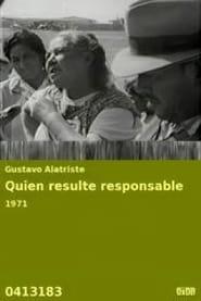 Quien Resulte Responsable 1971