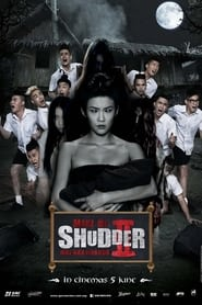 Ma Nữ Tìm Chồng 2: Trường Học Ma Ám (Make Me Shudder 2: Shudder Me Mae Nak)