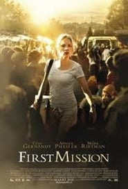 First Mission (2010)
