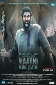 Haathi Mere Saathi (2020) Hindi Full Movie Online