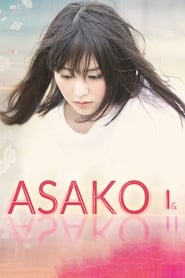View Asako I & II (2018) Movie poster on 123movies