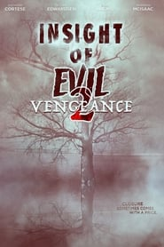 Insight of Evil 2: Vengeance 2019