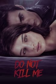 Do Not Kill Me (2021) poster