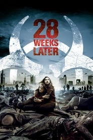 28 Weeks Later (2007) – Online Free HD In English