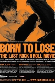 Born to Lose: The Last Rock and Roll Movie (2001)