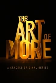 The Art of More – Artă și mistere (2015)
