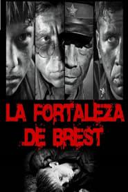 Ver La fortaleza de Brest Online HD Español y Latino (2010)