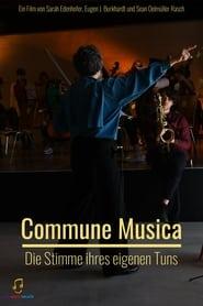 Commune Musica - Die Stimme ihres eigenen Tuns 2021