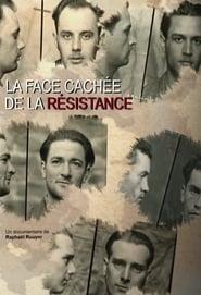 La face cachée de la Résistance 2018