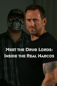 Meet the Drug Lords: Inside the Real Narcos 2018