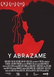 Y Abrázame [2017][Mega][Latino][1 Link][1080p]