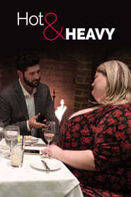 Hot & Heavy saison 01 episode 01