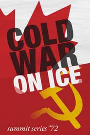Cold War on Ice: Summit Series '72