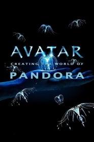 Avatar: Creating the World of Pandora (2010)