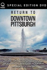 Return to Downtown Pittsburgh