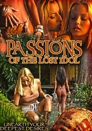 Passions of the Lost Idol (2019)