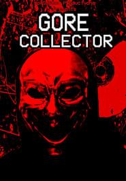 Gore Collector