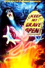 Keep My Grave Open en streaming