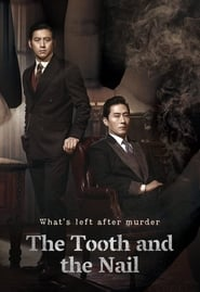 The Tooth and the Nail (2017)