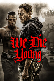 Poster We Die Young 2019