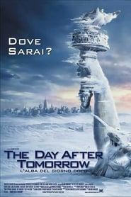 The Day After Tomorrow – L'alba del giorno dopo (2004)