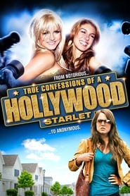 True Confessions of a Hollywood Starlet (2008)