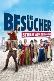 Die Besucher – Sturm auf die Bastille (2016)