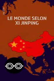 The World According to Xi Jinping