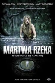 Martwa rzeka (2007) Online Cały Film CDA