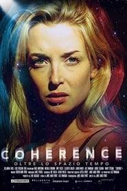Coherence - Oltre lo spazio tempo 2013